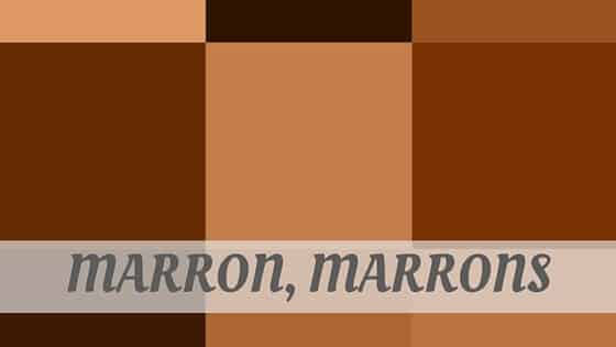 How To Say Marron