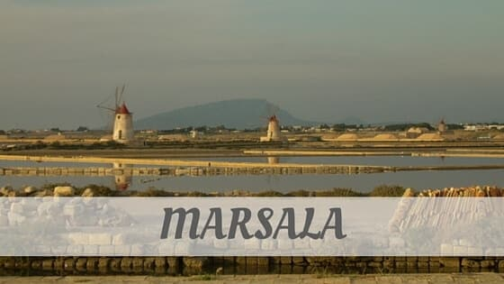 How To Say Marsala