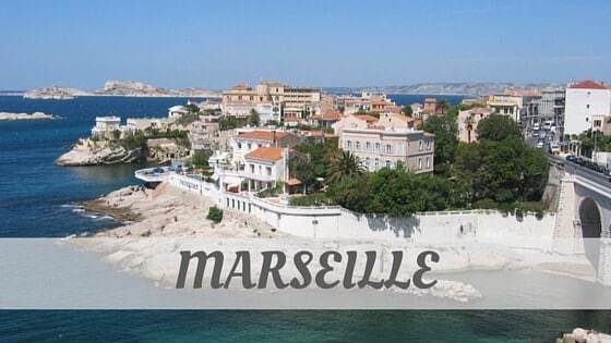 How Do You Pronounce Marseille?