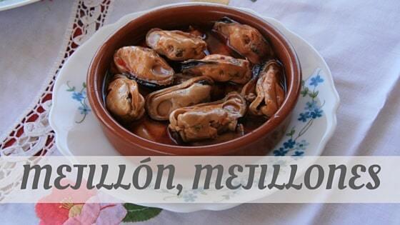How Do You Pronounce Mejillón, Mejillones?