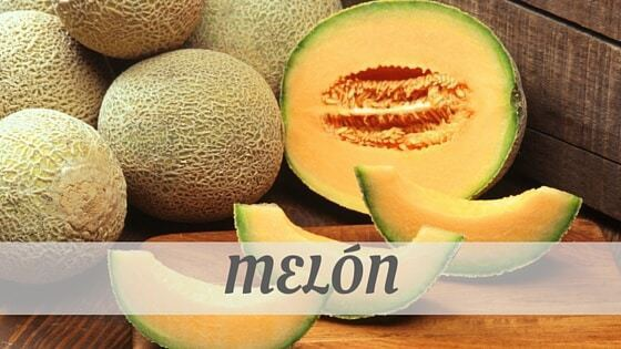 How Do You Pronounce Melón?