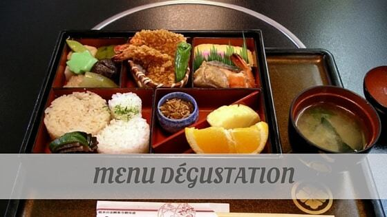How Do You Pronounce How To Say Menu Dégustation?
