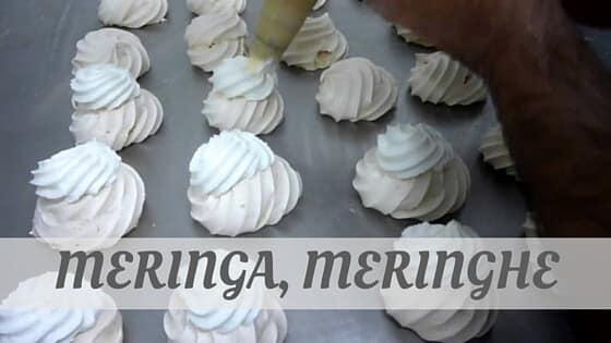 Meringa, Meringhe