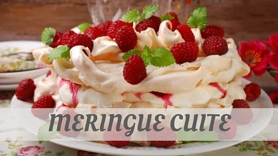 How Do You Pronounce Meringue Cuite?