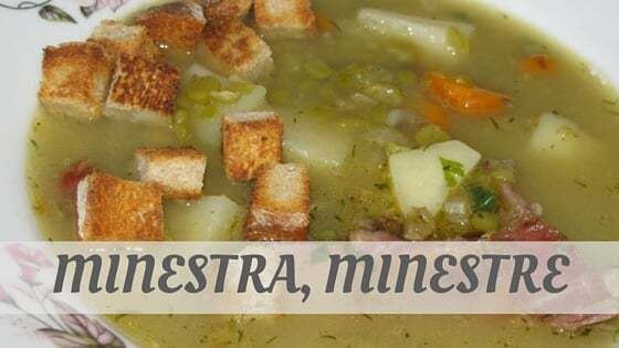 How To Say Minestra, Minestre?