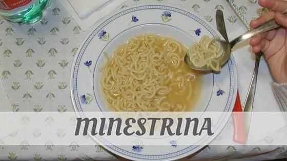 How Do You Pronounce Minestrina?