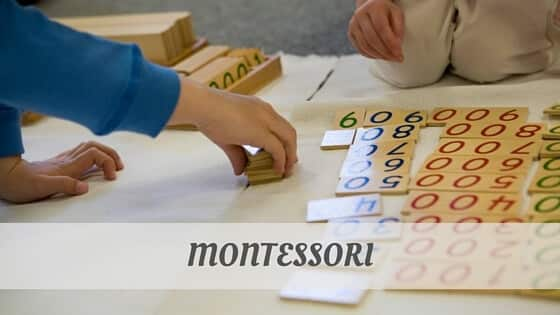 How To Say Montessori