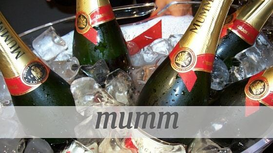 How Do You Pronounce Mumm?