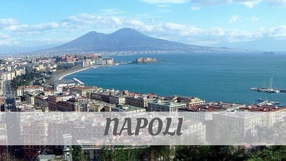 How Do You Pronounce Napoli?