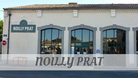 How Do You Pronounce Noilly Prat?