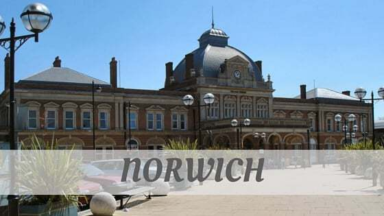 How To Say Norwich