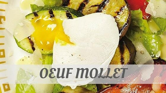 How Do You Pronounce Oeuf Mollet?