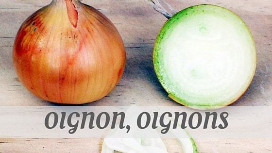 How To Say Oignon