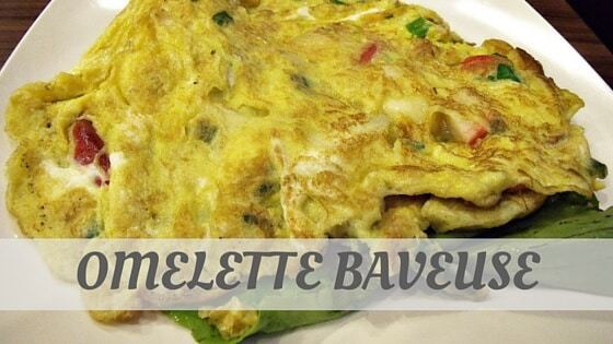 How Do You Pronounce How To Say Omelette Baveuse?
