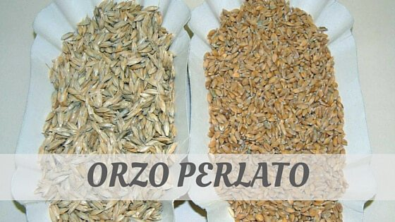 How To Say Orzo Perlato