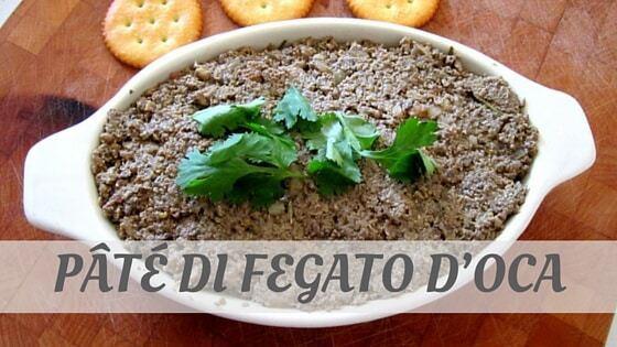 How To Say Pâté Di Fegato D'Oca