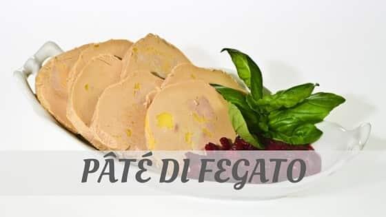 How To Say Pâté Di Fegato