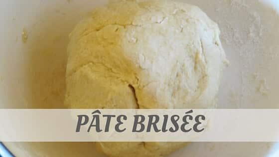 How To Say Pâte Brisée