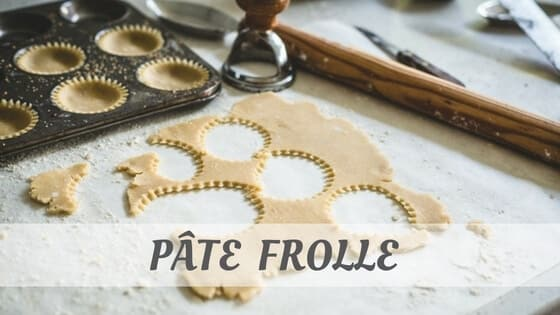 How Do You Pronounce How To Say Pâte Frolle?
