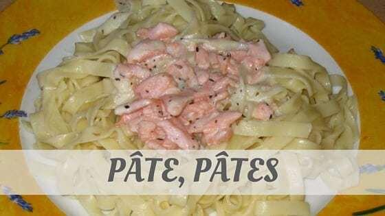 How To Say Pâte