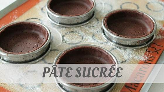How To Say Pâte Sucrée?