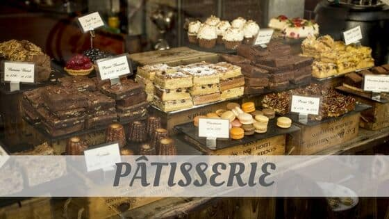 How To Say Pâtissier