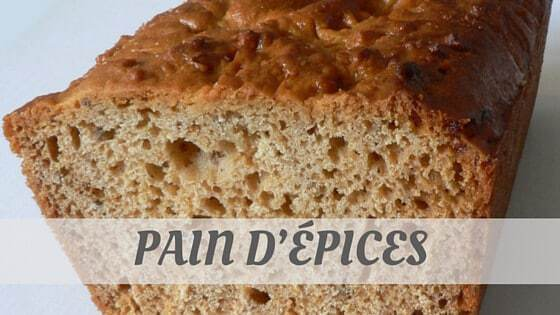 How To Say Pain D'Épices