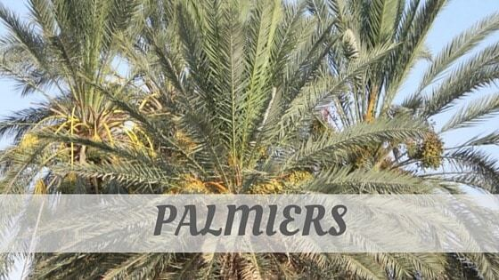 How To Say Palmiers