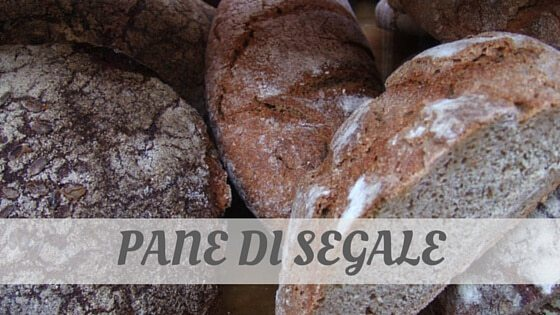 How Do You Pronounce Pane Di Segale?