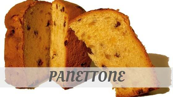 How To Say Panettone