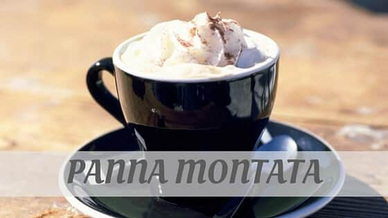 How To Say Panna Montata