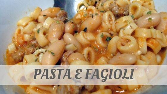 How Do You Pronounce Pasta E Fagioli?