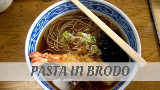 How Do You Pronounce Pasta In Brodo?