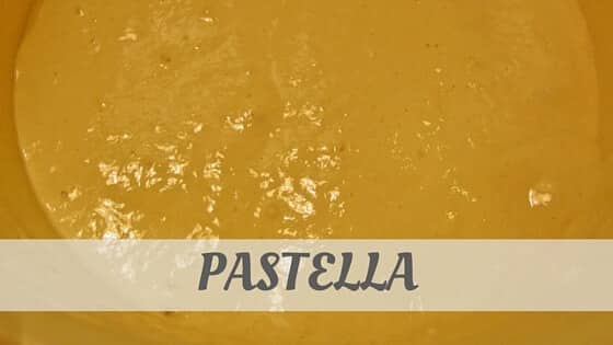 How To Say Pastella?