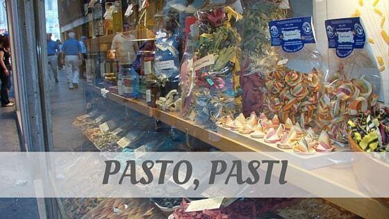 How Do You Pronounce Pasto, Pasti?