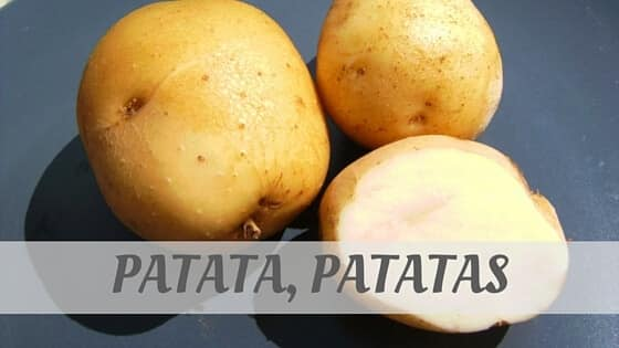 How To Say Patata