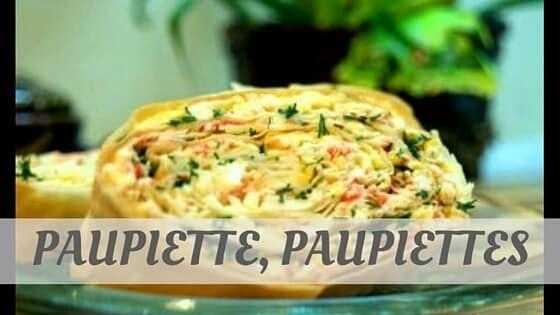 How To Say Paupiette, Paupiettes?