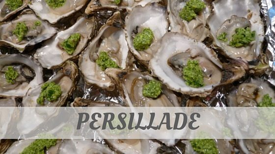 How Do You Pronounce Persillade?