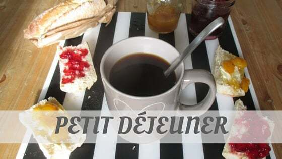 How Do You Pronounce Petit Déjeuner?