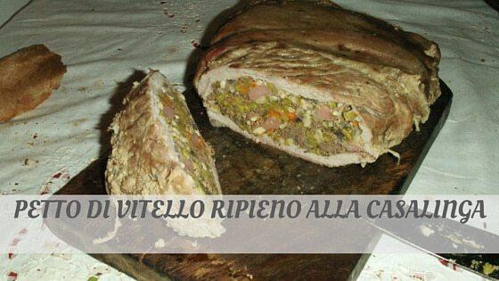 How Do You Pronounce Petto Di Vitello Ripieno Alla Casalinga?