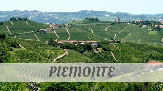 How To Say Piemonte