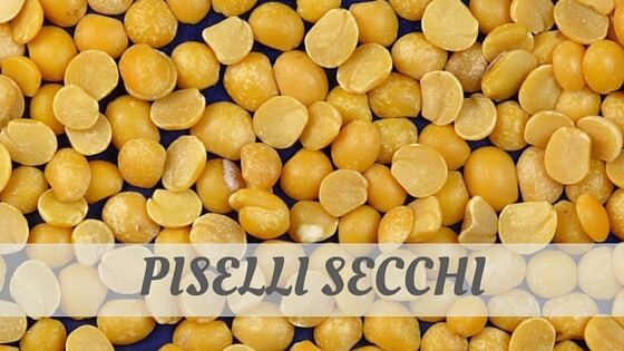How To Say Piselli Secchi