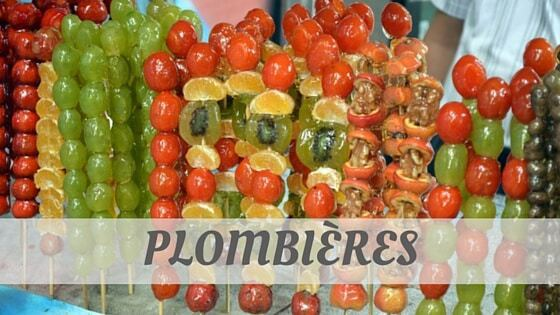 How Do You Pronounce How To Say Plombières?