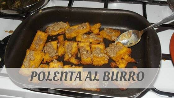 How Do You Pronounce Polenta Al Burro?
