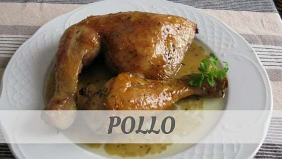 How To Say Pollo