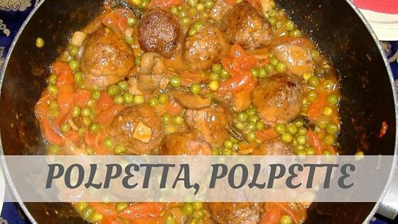 How To Say Polpetta, Polpette?