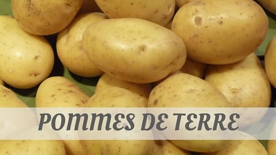 How Do You Pronounce Pommes De Terre?