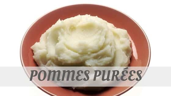 How To Say Pommes Purées?