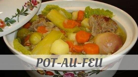 How To Say Pot Au Feu
