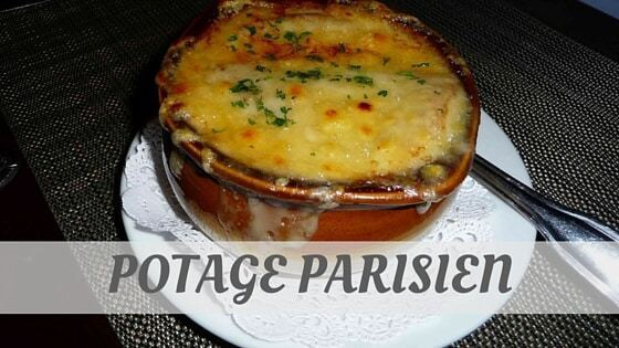 How Do You Pronounce How To Say Potage Parisien?